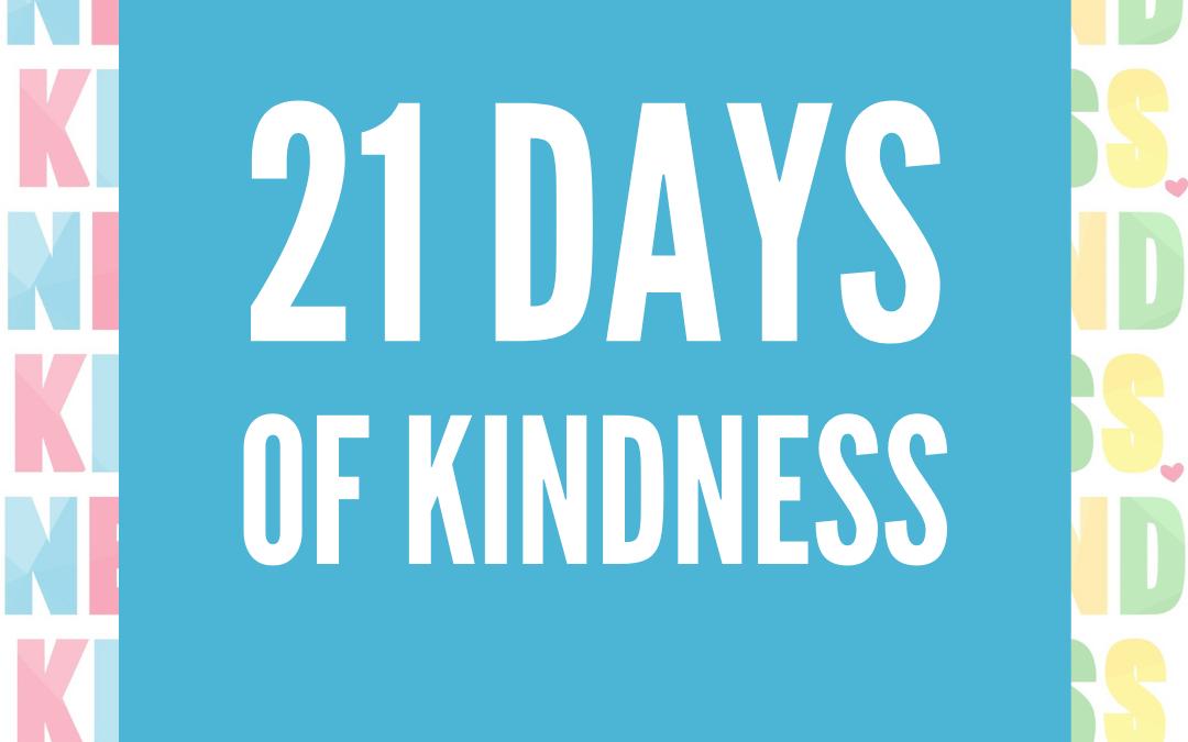 21 Days of Kindness