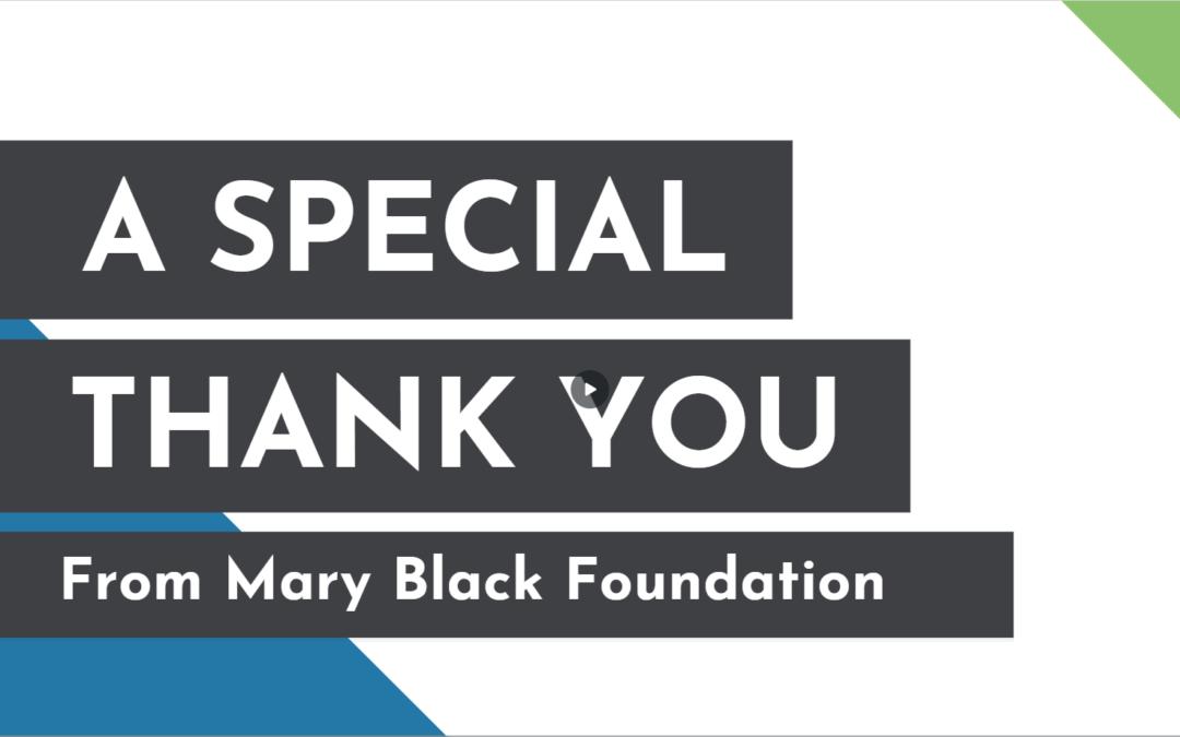 Mary Black Foundation Thank You